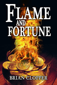 Flame and Fortune