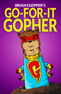 'Go-For-It Gopher' by Brian Clopper